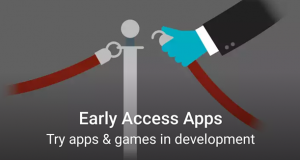 Google Play Store Accesso in anteprima