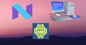 Android 7.0 Nougat sul PC