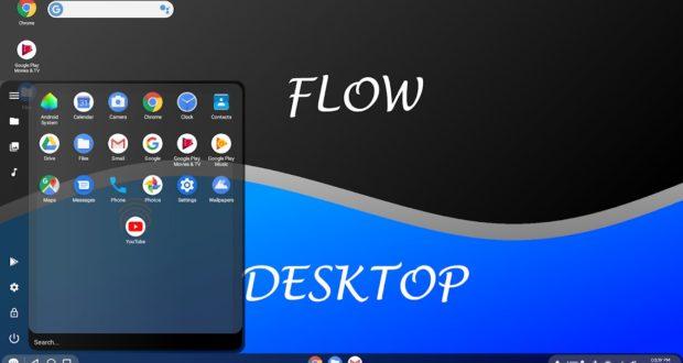Flow Desktop Android 10
