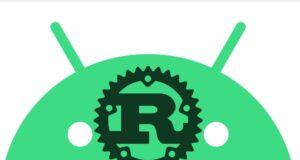 Android sviluppo linguaggio programmazione Rust