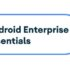android-enterprise-essentials